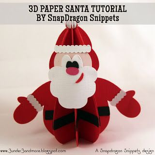 3 under 3 and more: 3D Santa Assembly Tutorial