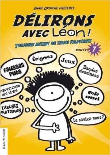 DÉLIRONS AVEC LÉON NO.07: Amazon.com: ANNIE GROOVIE: Books