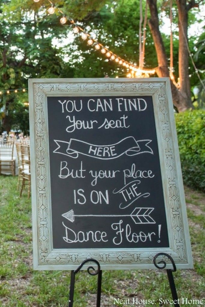 """Vintage framed chalkboard for wedding signs, """"you can find your seat here, but your place is on the dance floor!"""""""