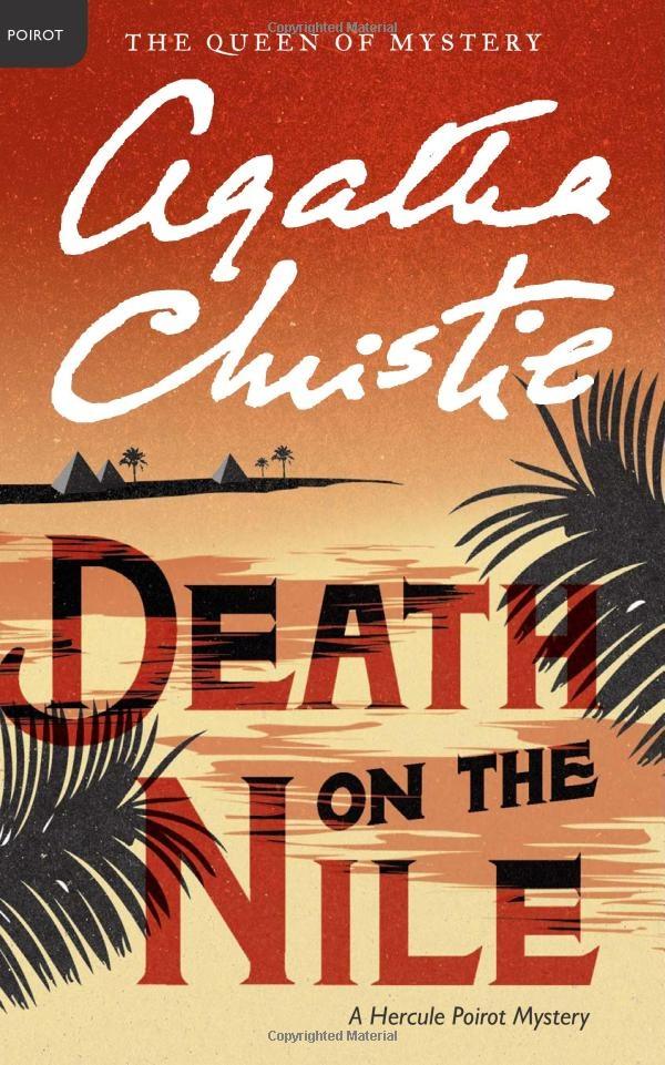 Death on the Nile: A Hercule Poirot Mystery (Hercule Poirot Mysteries): Agatha Christie: 9780062073556: Amazon.com: Books