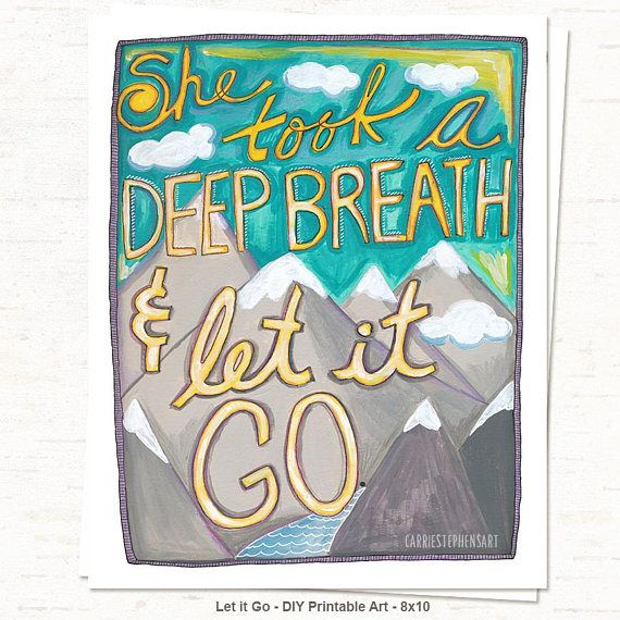 She took a deep breath and let it go  #strength #she Digital Print Inspirational Printable Art  #printable #wallart