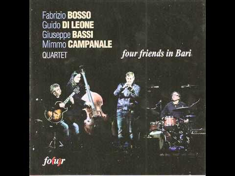 Fabrizio Bosso Quartet (Four friends in Bari) - E la chiamano estate