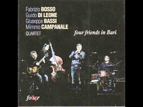 Fabrizio Bosso Quartet (Four friends in Bari) - E la chiamano estate