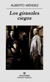 Los Girasoles Ciegos de Alberto Méndez, fue la obra elegida para comentar en La cuarta edición del club Interoceánico (mayo 2012)