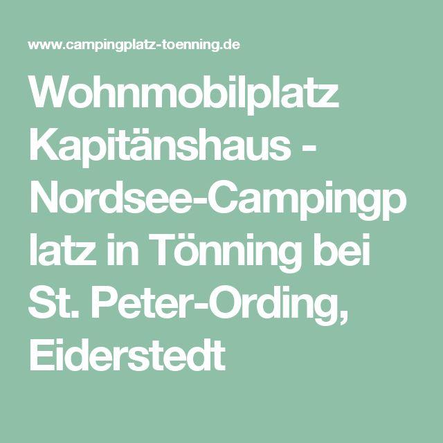 Wohnmobilplatz Kapitänshaus - Nordsee-Campingplatz in Tönning bei St. Peter-Ording, Eiderstedt