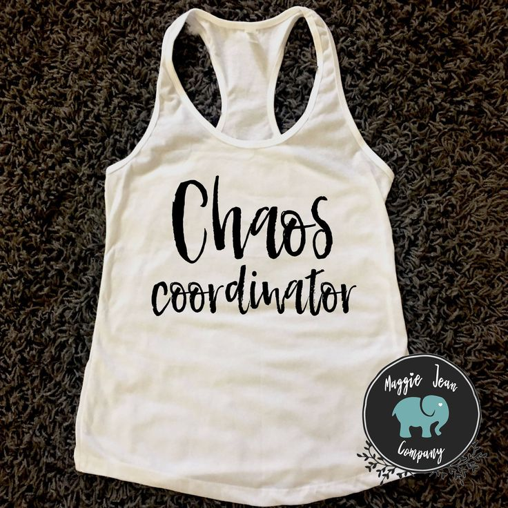 Chaos Coordinator Tank, Motherhood Tank, Mom Shirt, V-Neck, Mama Shirt, Sports Mom, Dance Mom, Funny Womens Tank, Summer Tank by MaggieJeanCo on Etsy https://www.etsy.com/listing/537790055/chaos-coordinator-tank-motherhood-tank