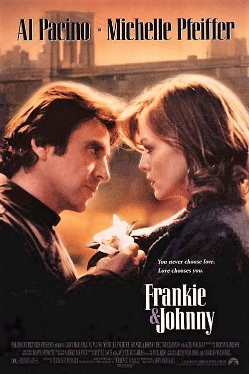 Directed by Garry Marshall.  With Al Pacino, Michelle Pfeiffer, Hector Elizondo…
