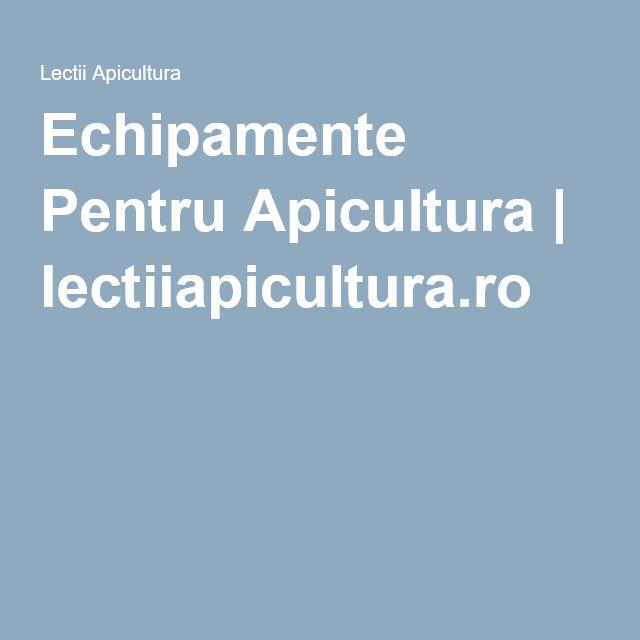 Echipamente Pentru Apicultura | lectiiapicultura.ro