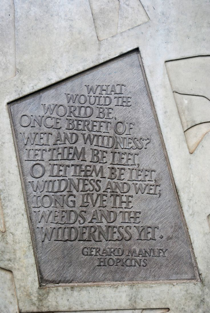 Gerard Manley Hopkins. I took this photo of the verse on the wall outside The House of Parliament in Edinburgh, Scotland.