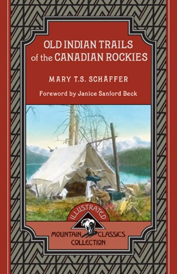 Old Indian Trails of the Canadian Rockies - Mountain Classics Collection #2 by Mary Schaffer. Foreword by Janice Sanford Beck. First published in 1911, Old Indian Trails of the Canadian Rockies is Schäffer's story of her adventures in the traditionally male-dominated world of climbing and exploration. It also sheds light on Native and non-Native relations at the early part of the 20th century. Full of daring adventure and romantic depictions of camp life in the Canadian Rockies.