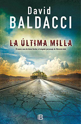 La Ultima Milla, por David Baldacci .