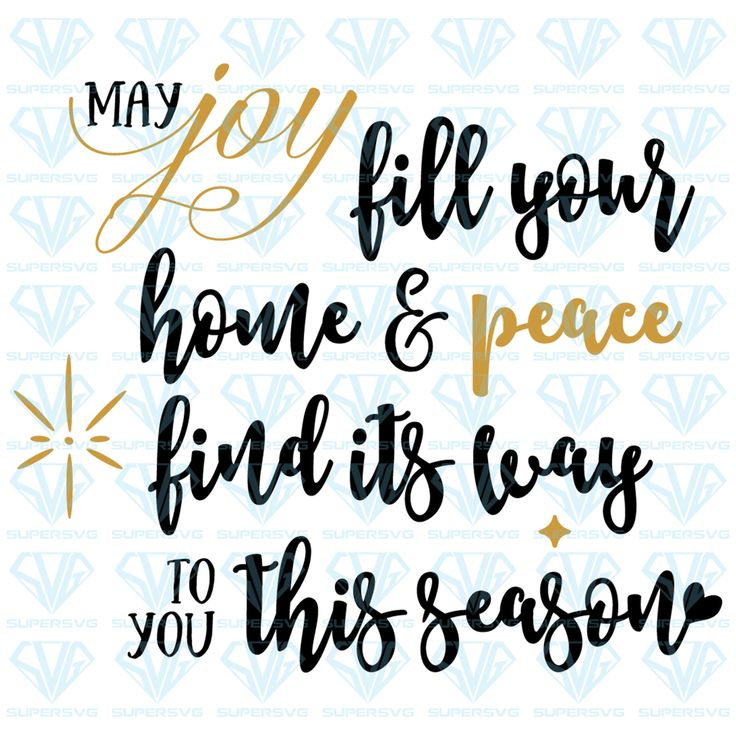 Download May Joy Fill Your Home & Peace Find Its Way To You This ...