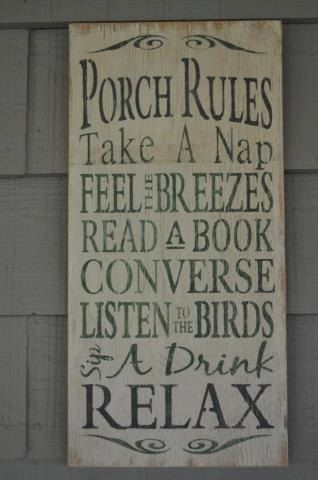 Porch Rules sign, hand painted and distressed wooden sign.