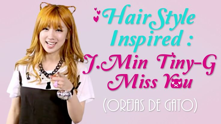 #HAIRSTYLE #J-MIN #TINY-G IN YOUTUBE CHANEL #YOULISBEAUTY