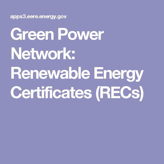 Green Power Network: Renewable Energy Certificates (RECs)