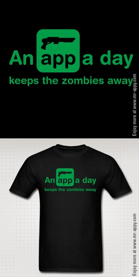Shooting zombies is fun. Life can be boring. Why not spend some spare change, download a zombie app and improve your state of mind in a minute? Just like an apple a day, blasting endless hoards of the undead keeps your heart pumping and blood pressure in check. Choose this design to let everyone know you're the guy to stick with in the event of a Zombie apocalypse. After all, you'll have years of hands on experience by then. Boom, headshot! Shotgun anyone? Pricing starts at $15.40US.