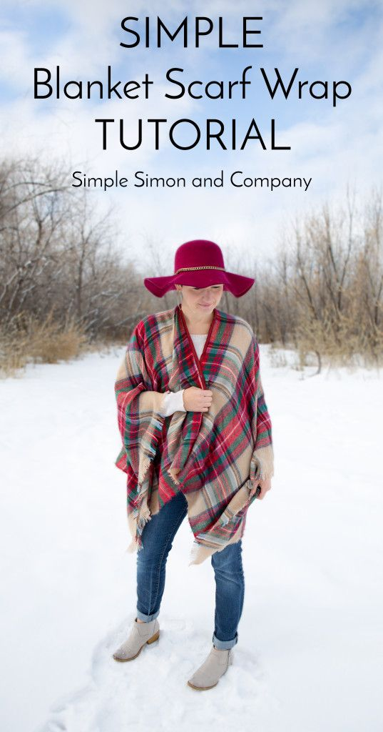 Blanket Scarf Wrap Tutorial - Simple Simon and Company