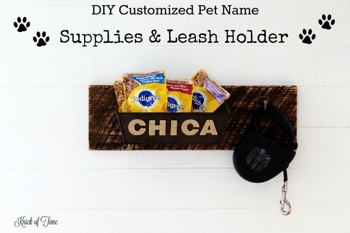 How to make a dog t leash holder with customized pet name and built in storage for toys & treats | www.knickoftime.net