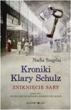 """""""Kroniki Klary Schulz. Zniknięcie Sary"""" Nadii Szagdaj"""
