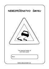 Dopravná značka - Nebezpečenstvo šmyku