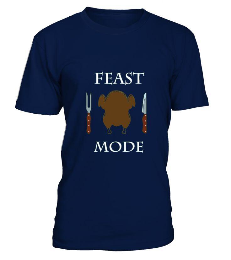 Feast Mode Thanksgiving Turkey Shirt  Funny thanksgiving T-shirt, Best thanksgiving T-shirt