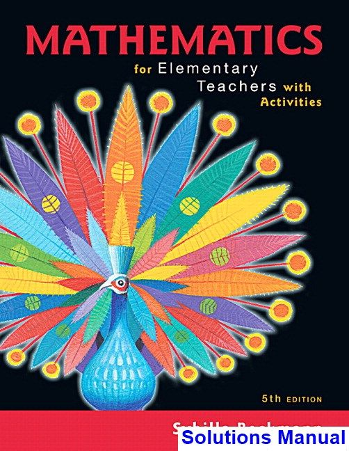 Solutions Manual For Mathematics For Elementary Teachers 5th