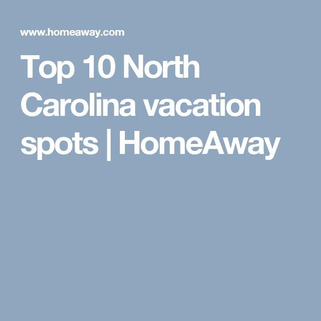 Top 10 North Carolina vacation spots | HomeAway