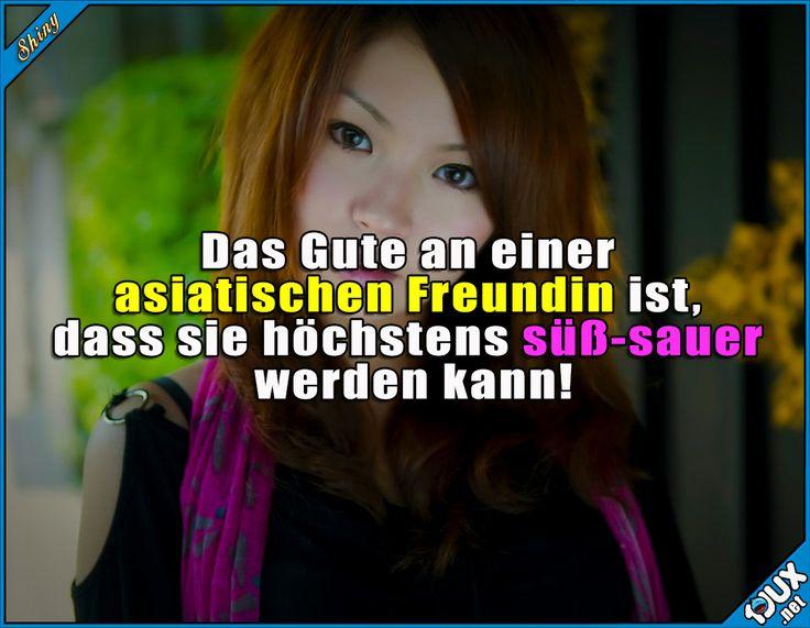 Nie ganz sauer! ^^  Lustige Sprüche und Bilder #Humor #Sprüche #lustigeMemes #Humor #Asiatin #asiatisch #Freundin #süßsauer #Süß-sauer #lustig