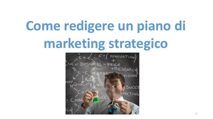 Come redigere un piano di marketing strategico in 23 mosse
