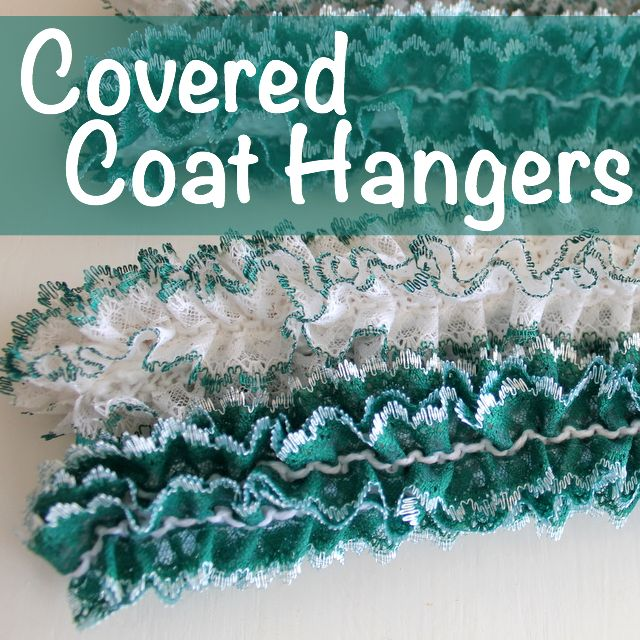 Covered Coat Hangers - The Crafty Mummy