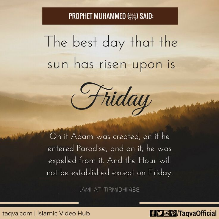 """#ProphetMuhammed ﷺ said: """"The best day that the sun has ..."""