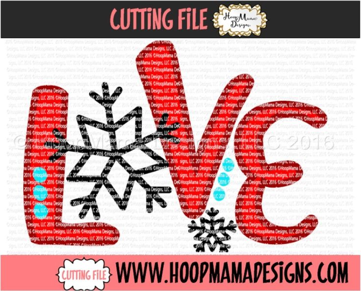 THANKSGIVING FREEBIE 11/15 ONLY Love With Snowflake CUTTING FILE - SVG PNG DFX EPS - HoopMama Designs, LLC