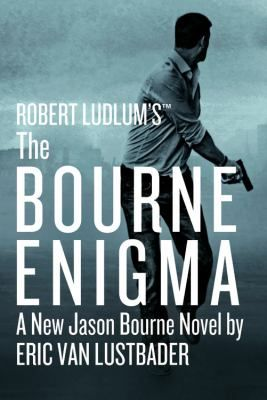 Robert Ludlum's (TM) the Bourne Enigma: Bourne Book #15. This book doesn't come out until later this month (June 2016), but it is listed in SAILS already. Place your hold now to get your name on the list!