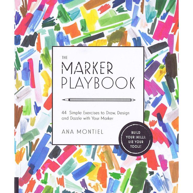 The Marker Playbook: 44 Exercises to Draw, Design and Dazzle with Your Marker…