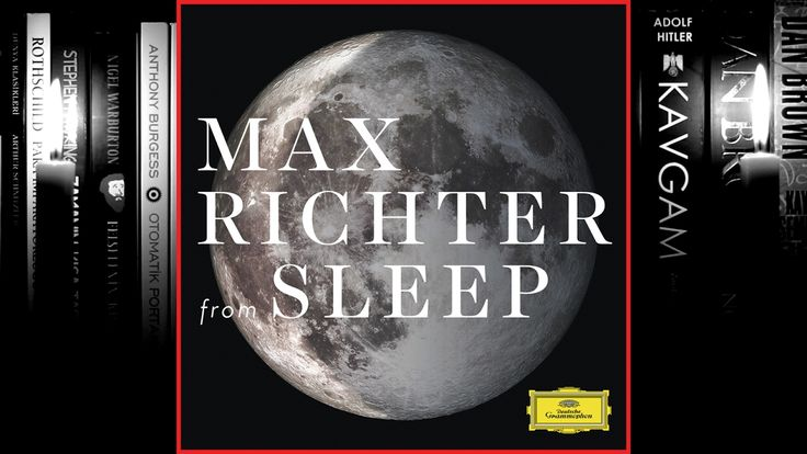 Max Richter - from Sleep (Full Album) 2015
