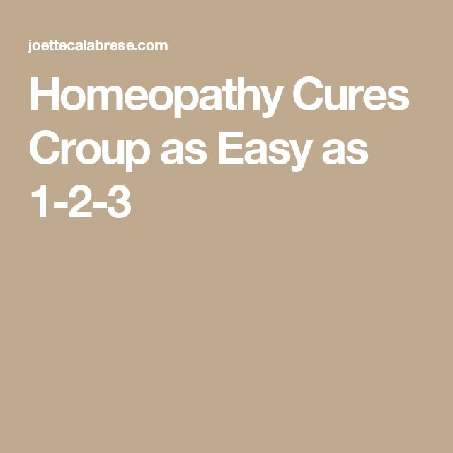 Homeopathy Cures Croup as Easy as 1-2-3