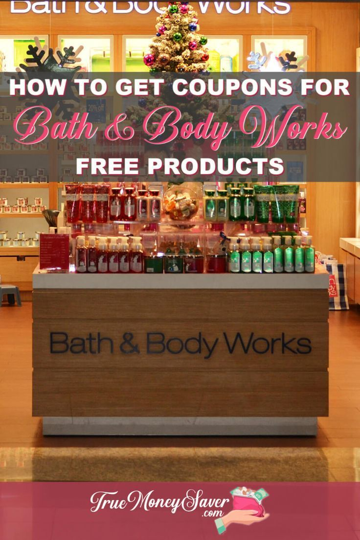 How To Get Bath Body Works Coupons For Free Products In 2020
