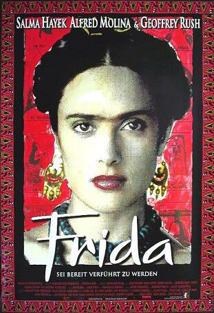 Frida (2002)  R  |  123 min  |  Biography, Drama, Romance  A biography of artist Frida Kahlo, who channeled the pain of a crippling injury and her tempestuous marriage into her work.  Directed By: Julie Taymor Produced By: Sarah Green, Salma Hayek, Jay Polstein, Lizz Speed, Nancy Hardin, Lindsay Flickinger, & Roberto Sneider Screenplay By: Clancy Sigal, Diane Lake, Gregory Nava, & Anna Thomas Based On: Frida: A Biography of Frida Kahlo  by Hayden Herrera Starring: Salma Hayek, Alfred Molina…