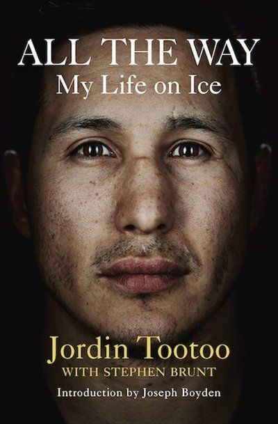 All The Way by Jordin Tootoo with Stephen Brunt | Hardcover | chapters.indigo.ca | #GoTeam