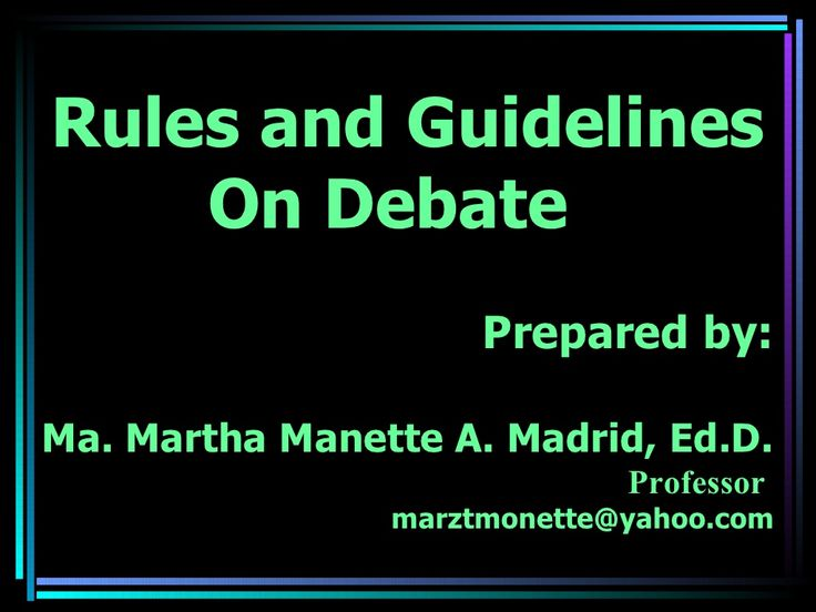 rules-and-guidelines-on-debate-competition by Maria Martha Manette Madrid via Slideshare