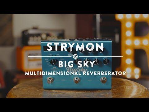 Strymon Big Sky Reverb | Reverb