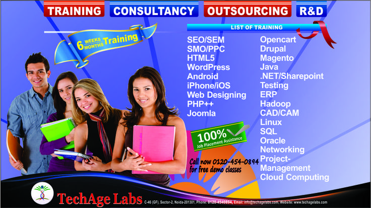 IT Training In Noida Courses :- SEO/SMO PPC Joomla Wordpress     Magento  Java  iPhone/ISO  Contact Details:- TechAge Labs Academy C-46 Ground Floor, Sector-2, Noida-201301. Phone no.: 0120-4540894,9818993532 Email    : info@techagelabs.com          : hr@techagelabs.com Website  : http://www.techagelabs.com/training/