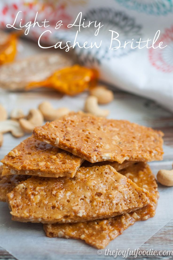 Cashew brittle with a light, crisp texture. Deliciously addicting!