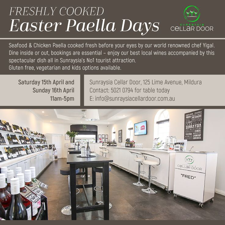 The team at Sunraysia Cellar Door are super excited about Easter in #Mildura  Paella Days are always a hit! Book soon as to not miss out!