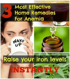 3 Most Effective #homeremedies for #anemia: Rise Your Iron Levels Instantly - Tiptop Home Remedies