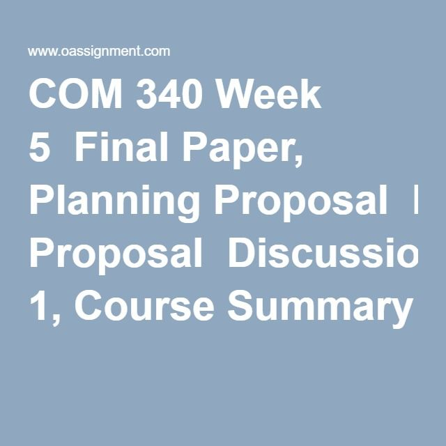 com 340 week 1 evaluation of Inf 340 week 1 assignment proposal for a business information system you will develop a.