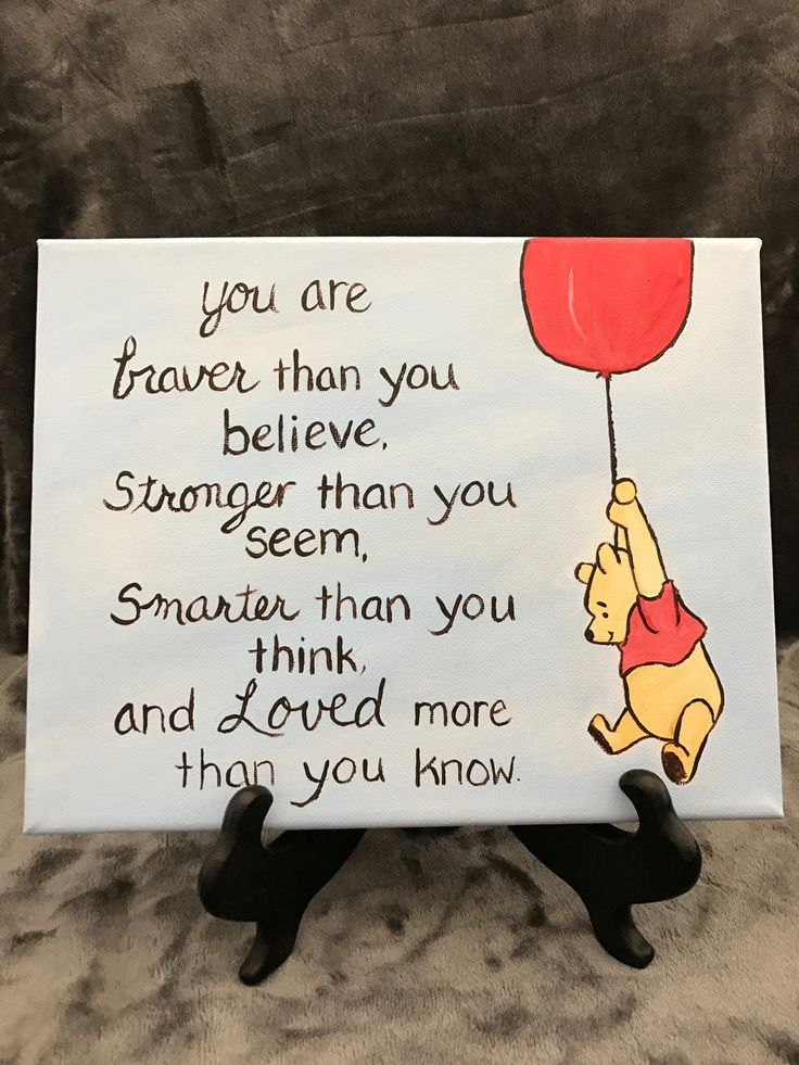 classic winnie the pooh painting 8x10 stretch canvas pooh quote braver love graduation encouragement saying goodbye fighting cancer pooh art by MoonbeamsBearDreams on Etsy
