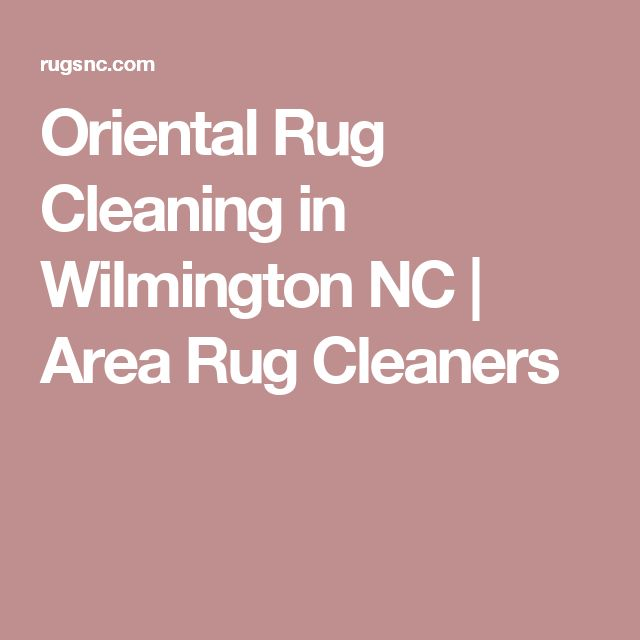 Oriental Rug Cleaning in Wilmington NC | Area Rug Cleaners