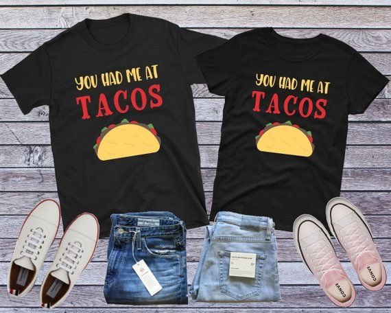3f312ef9e Funny Couple Shirt, Matching Couple, Taco Couple, You Had Me At Tacos, Taco  Tee, Couple Cinco De Mayo, Foodie Couple, Taco Gift, Couple Gift