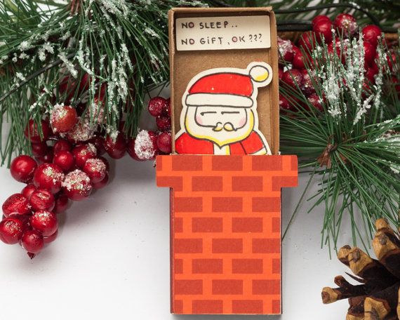 Funny Santa in Chimney Christmas Card for kids/ Funny Children Holiday Card/ Baby Matchbox/ Small Child Gift box/ No sleep, no gift, ok?
